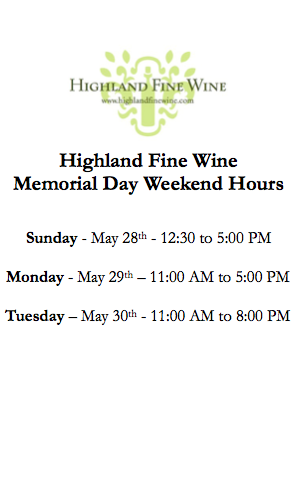 Highland Fine Wine Memorial Day Hours